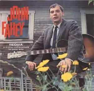 John Fahey - Requia at Discogs