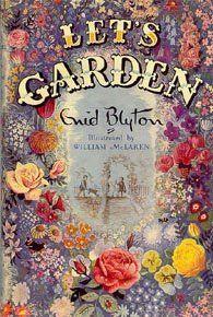 The Children S Garden Let S Garden By Enid Blyton Vintage Children S Books Gardening For Kids Enid Blyton