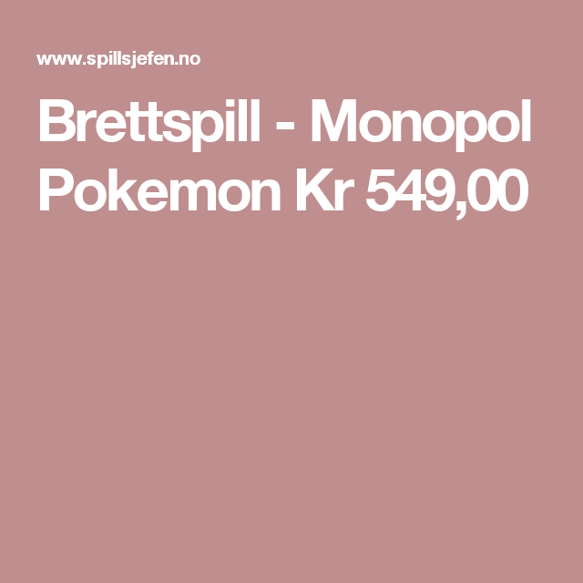 Brettspill - Monopol Pokemon Kr549,00