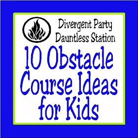 10 Obstacle Course Ideas for Kids Divergent party Obstacle course