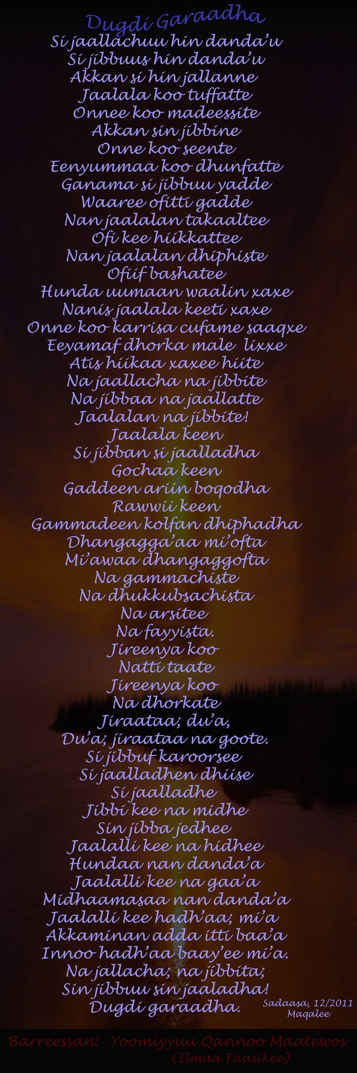 Poems In Oromo Walaloo Afaan Oromo Dugdi Garaadha The Back Is