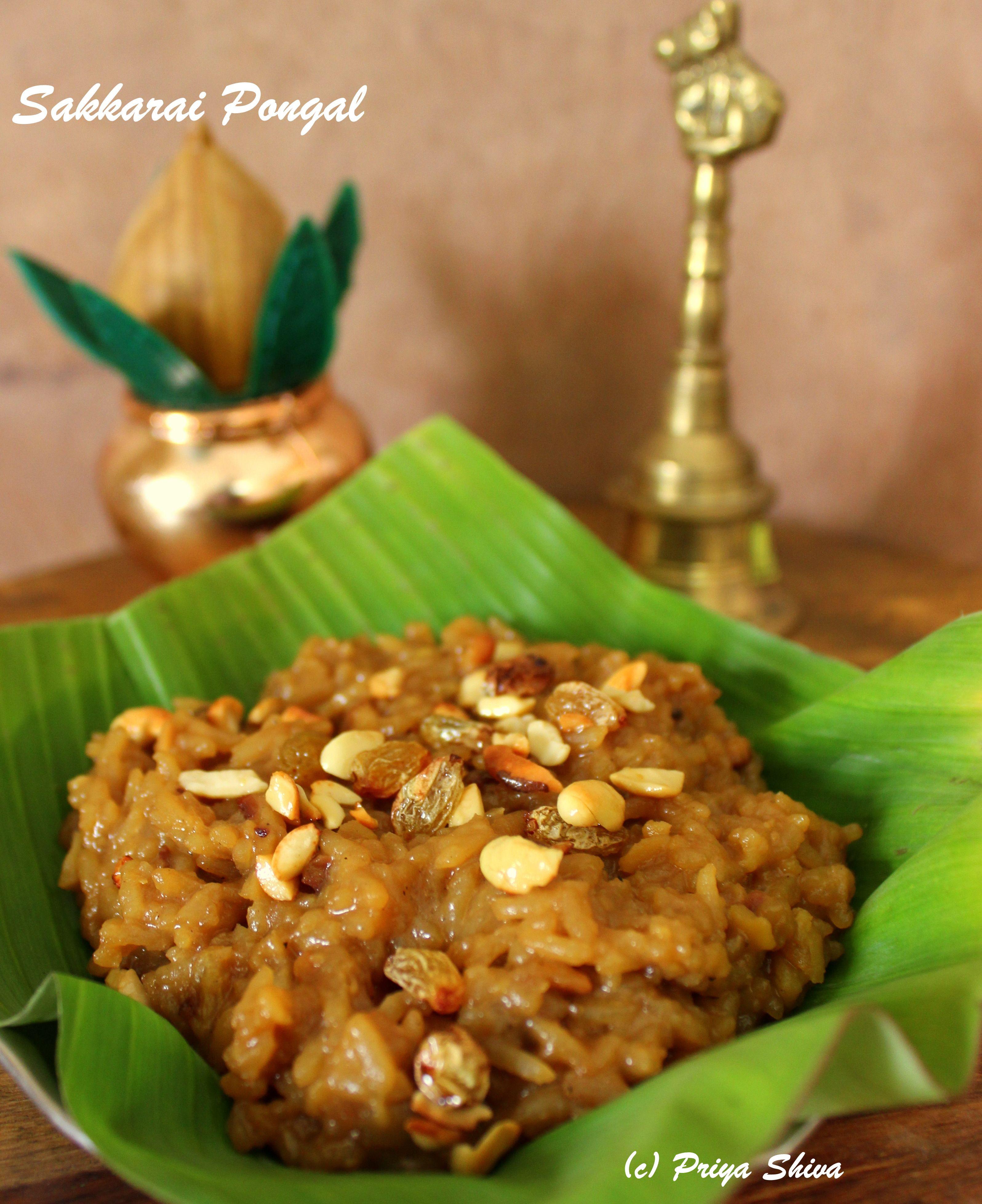 Sakkarai Pongal Sweet Pongal Recipe Priya Kitchenette Recipe Sweet Pongal Recipe Sweet Pongal Sakkarai Pongal Recipe