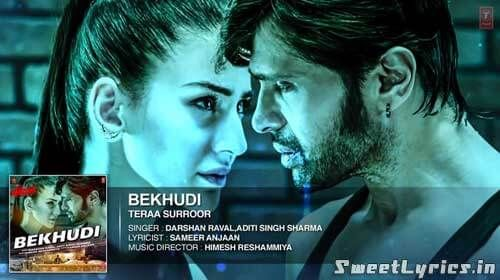 ba10b6539c00 Bekhudi Song Lyrics With Meanings and Translation From Himesh Reshammiya s  Movie Teraa Surroor. And Also in Hindi Font or Script and Full Song With  Lyrics.