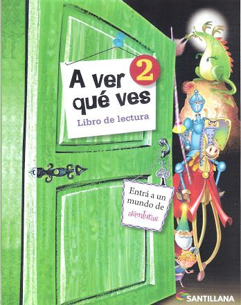 Foto: A VER QUÉ VES 2 EDITORIAL SANTILLANA ♥♥♥DA LO QUE TE GUSTARÍA RECIBIR♥♥♥ https://picasaweb.google.com/betianapsp PLANIFICACIÓN EN PDF: http://www.ineverycrea.com.ar/comunidad/ineverycreaargentina/recurso/A-ver-que-ves-2/98412b32-cc44-4992-8de0-9deae698f993
