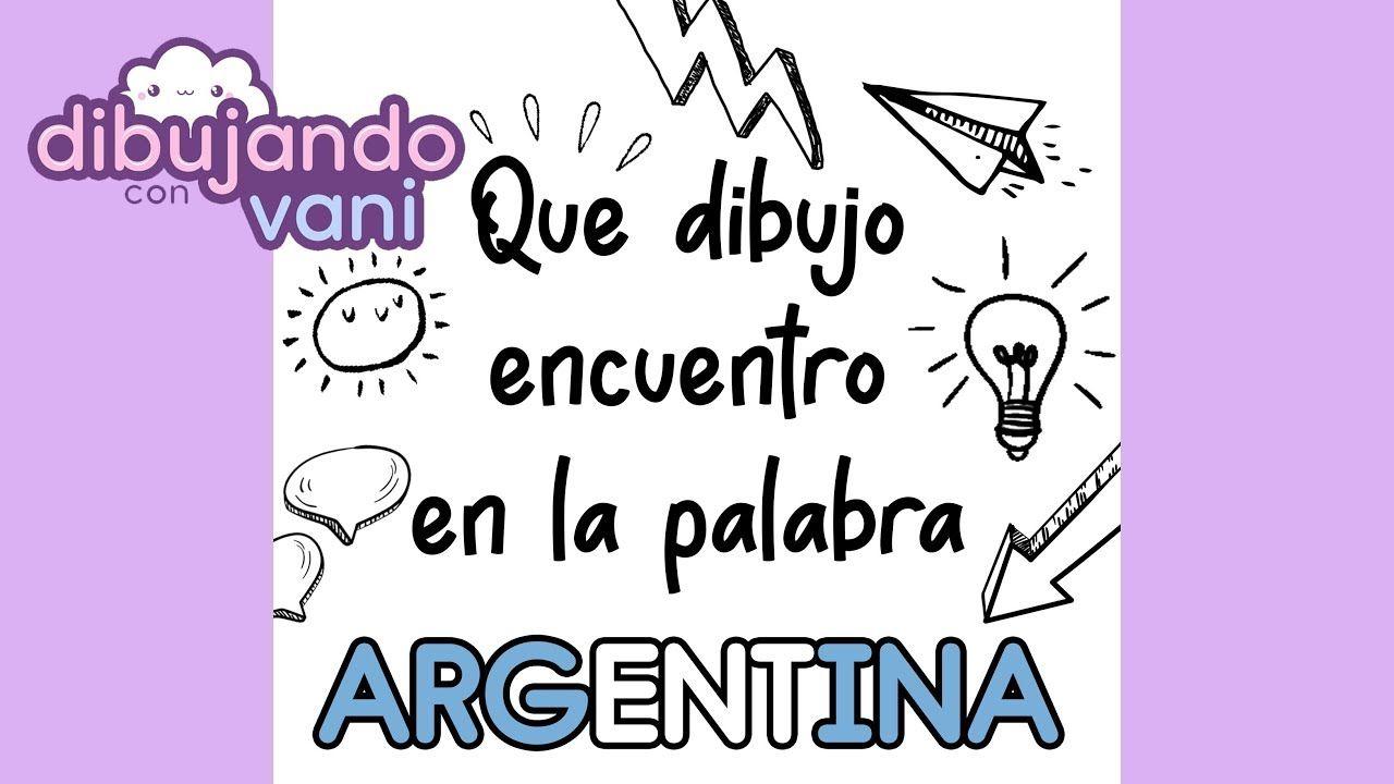 Que Dibujo Encuentro En La Palabra Argentina Dibujos Imagenes Faciles Dibujos Palabras Chibi Anime