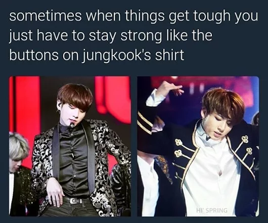 78f2deafa602e31560ad4f0d2e9baf1f if i was strong like the buttons on jungkook's shirt i'd be a