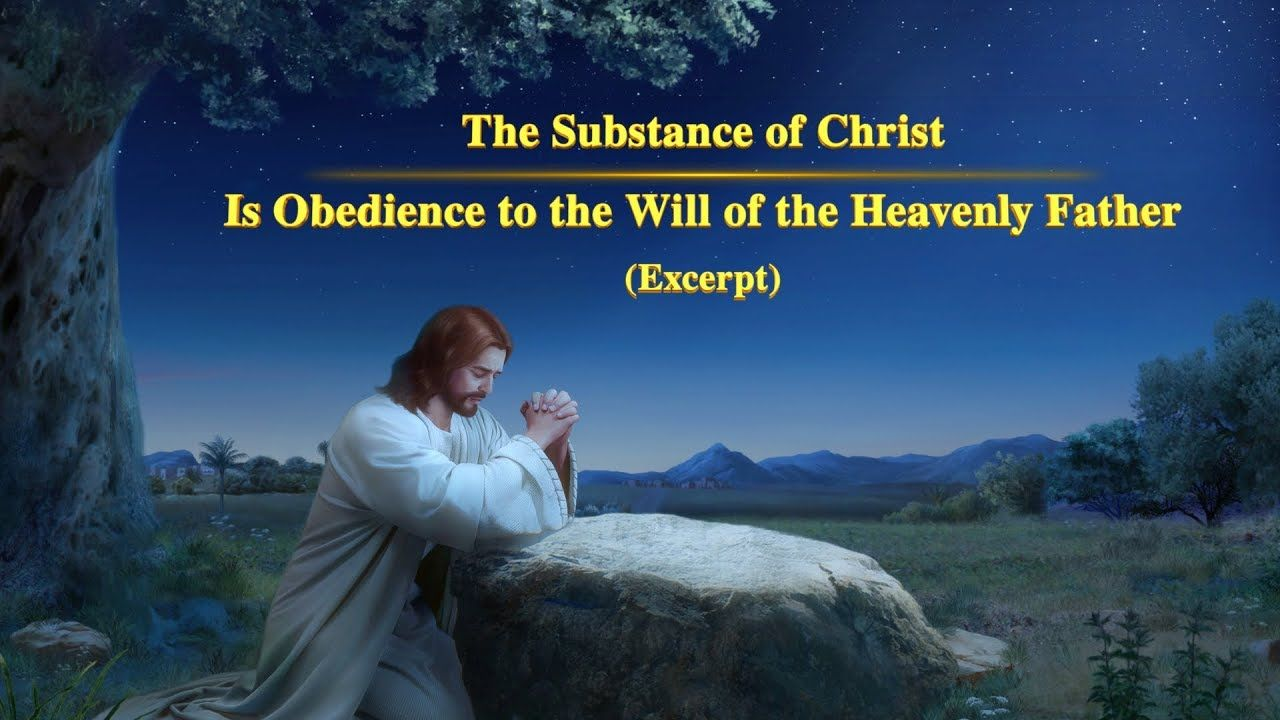 Word Of God The Substance Of Christ Is Obedience To The Will Of The Heavenly Father Excerpt 1 Gospel Of The Descent Of The Kingdom Heavenly Father Word Of God Inspirational Prayers