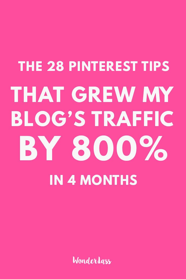 Wonderlass - The 28 Pinterest Tips I used to Massively Grow My Blog's Traffic