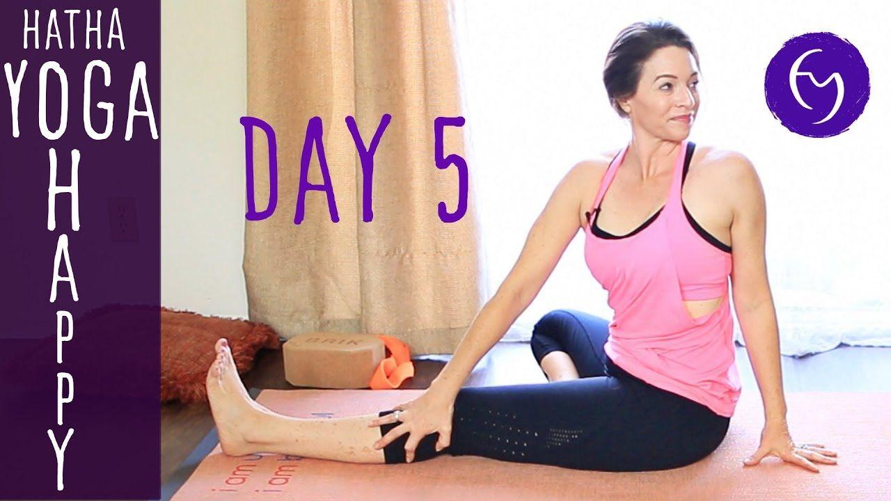 Day 5 Hatha Yoga Happiness: Enjoy the