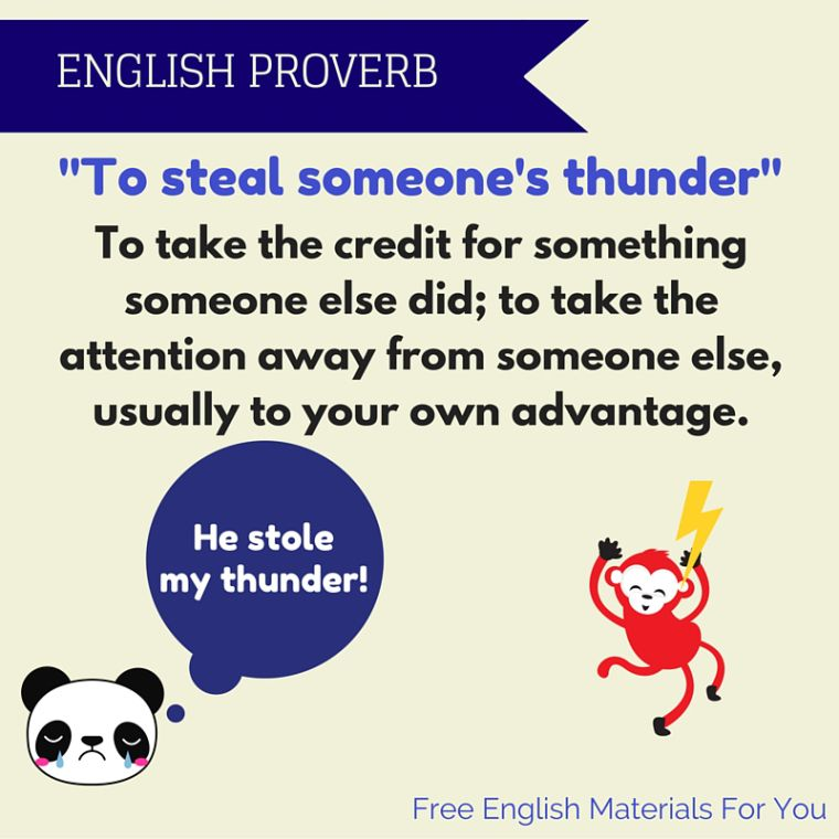 to steal someone s thunder meaning englishvocabulary english  to steal someone s thunder meaning englishvocabulary english proverb english materials for you