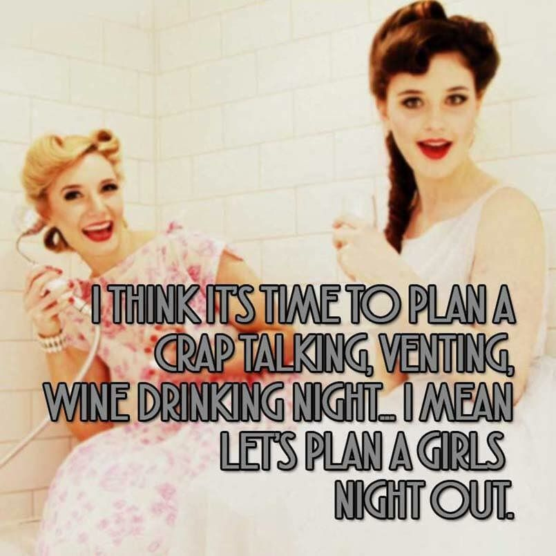 Pin by Victoria ️ on Woman Girls night quotes, Night out
