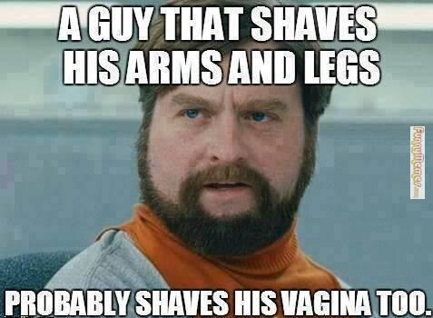 Men Y All Are Meant To Be Hairy Lol Stay Manly Lol Humor