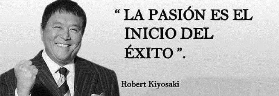 Frases Robert Kiyosaki Libro Padre Rico Padre Pobre Y
