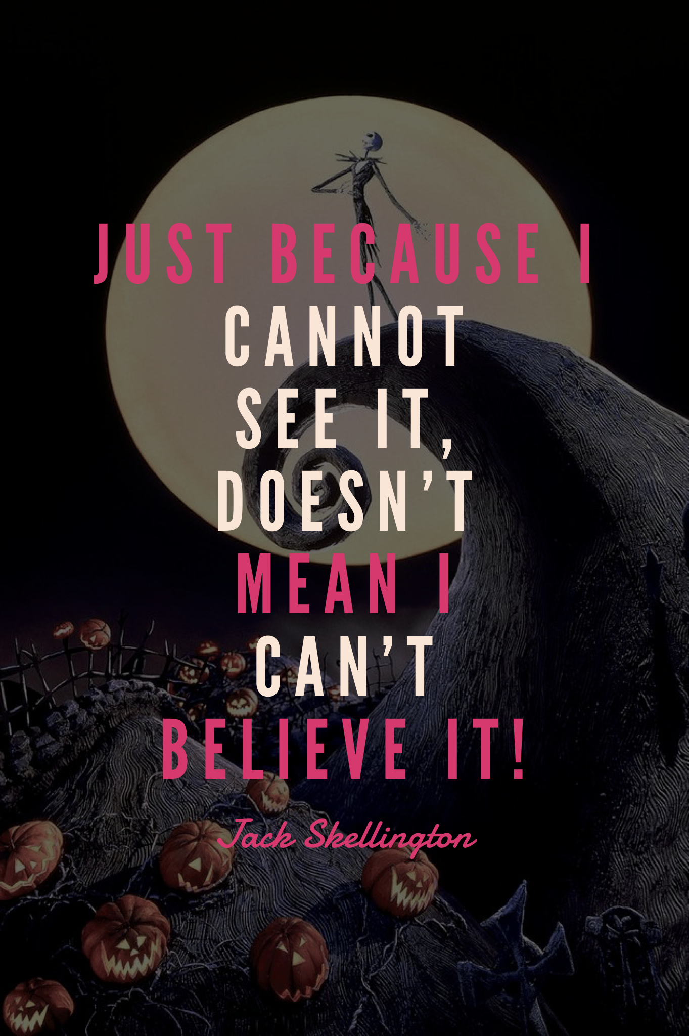 Jack Skellington The Nightmare Before Christmas Quote | nightmare ...