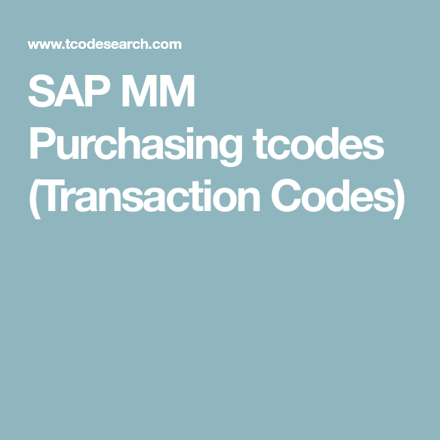 SAP MM Purchasing tcodes (Transaction Codes) | Computers