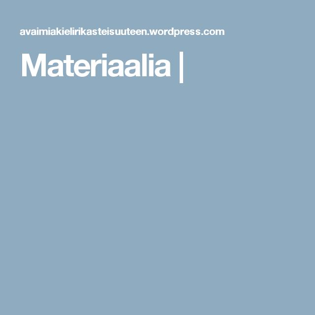 Materiaalia  
