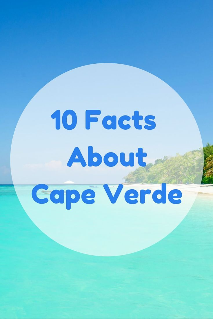 Here Are 10 Facts About Cape Verde That Will Surprise You