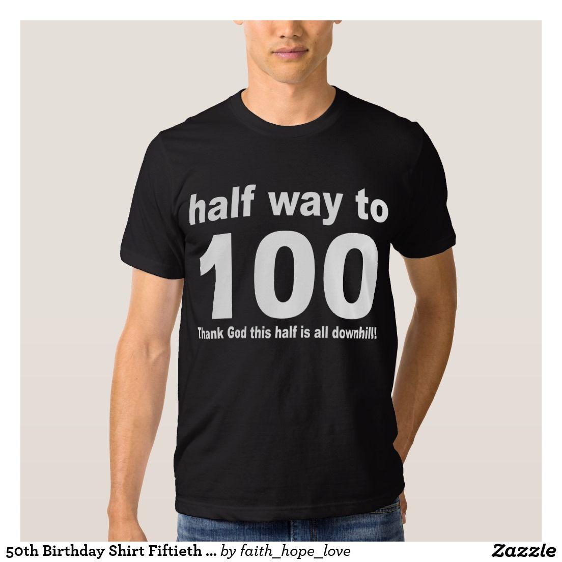 d60cebd1db3 50th Birthday Shirt Fiftieth Great Gift