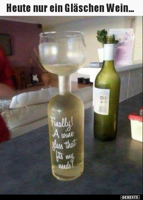 Heute nur ein Gläschen Wein | Wein, Ein glas wein
