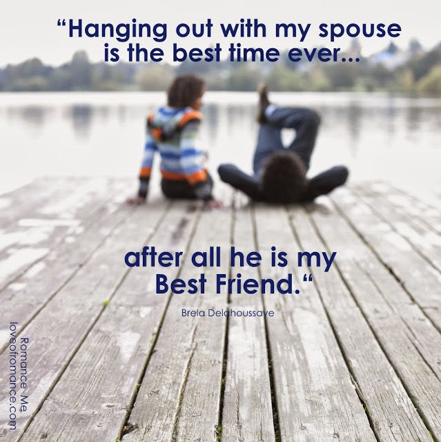 Oct 11 My Husband My Best Friend Helpless Romantic Pinterest