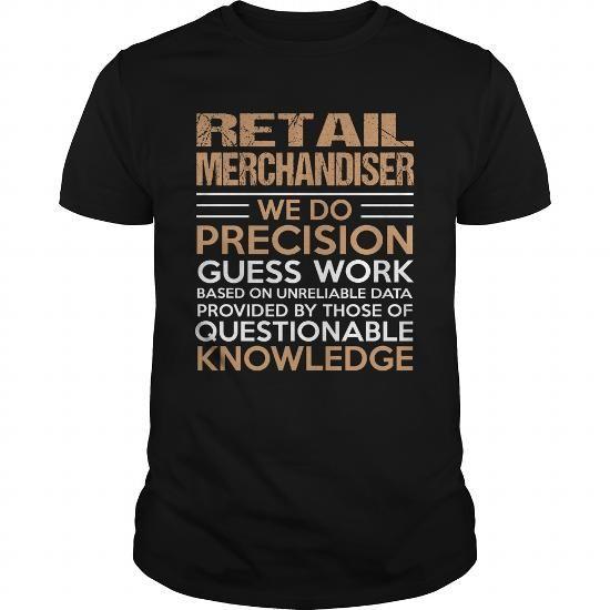 Cool RETAIL-MERCHANDISER T shirt Job List 13 T-shirt Pinterest