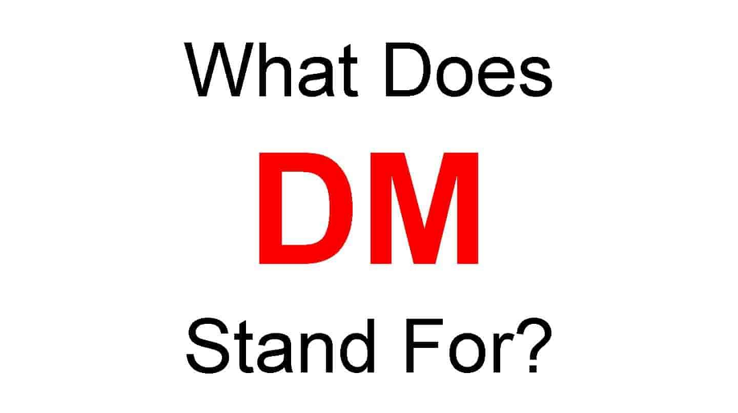 Dm Full Form What Does Dm Stand For In 2020 Social Media Terms Social Media Network Student