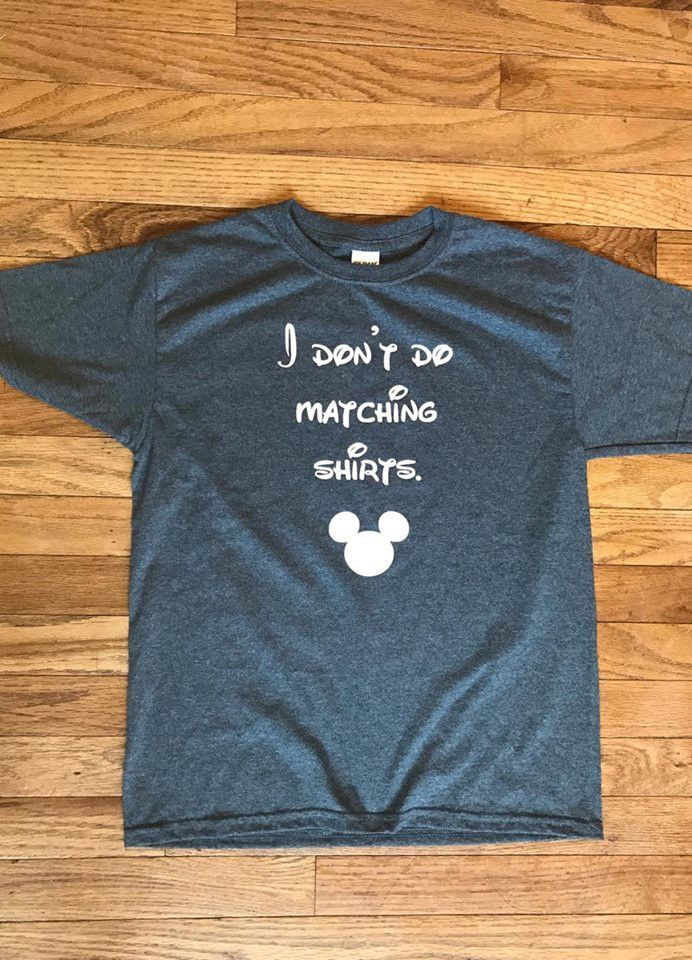 7c2876a70 I Don't Do Matching Shirts, Vacation Shirt, Disney, Family Vacation, Kids  Shirt, Teenager Shirt