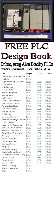 Free PLC Design Book - online using Allen Bradley PLCs #ABPLC See https://sites.google.com/site/automatedmanufacturingsystems/