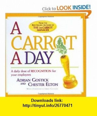 A Carrot A Day A Daily Dose Of Recognition For Your Employees