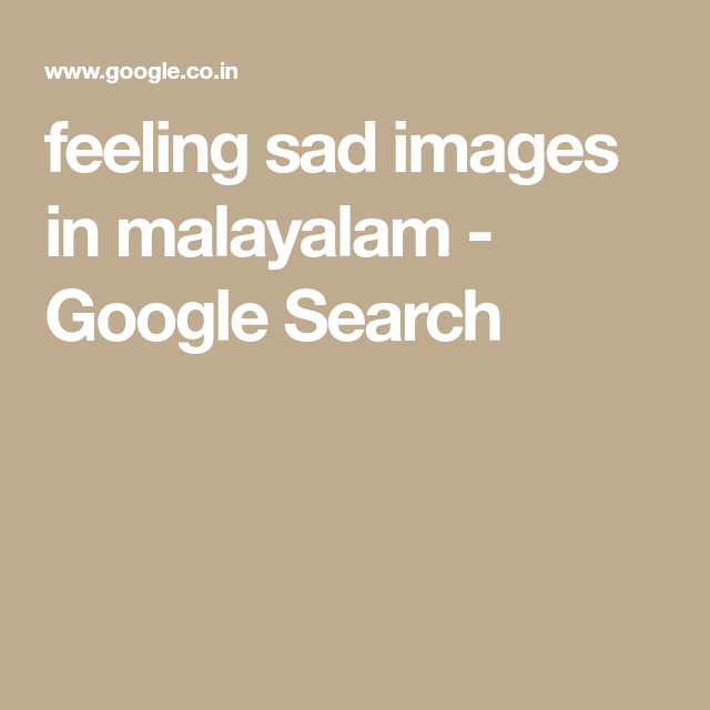 Feeling Sad Images In Malayalam Google Search Merry Christmas