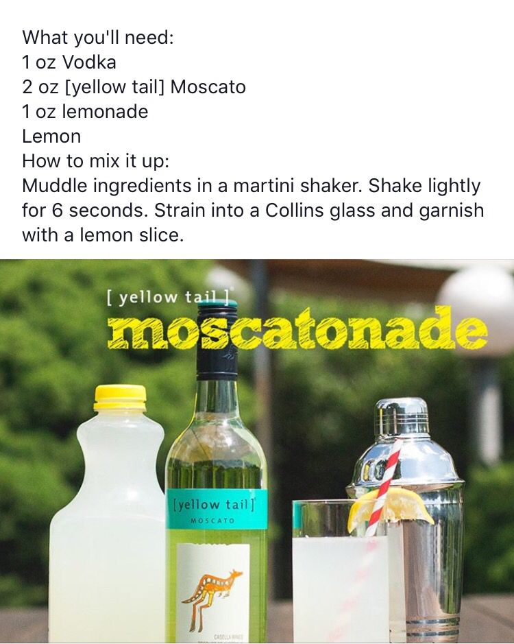 Moscatonade-- moscato, vodka, and lemonade