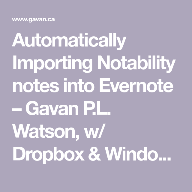 Automatically Importing Notability notes into Evernote