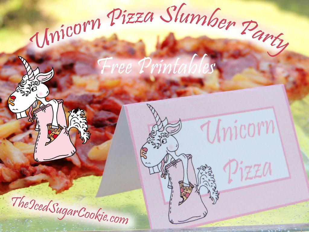 Unicorn Pizza Slumber Birthday Party Cupcake Toppers Free Printables Food Tent Cards The Iced Sugar Cookie & Unicorn Pizza Slumber Birthday Party Cupcake Toppers Free ...