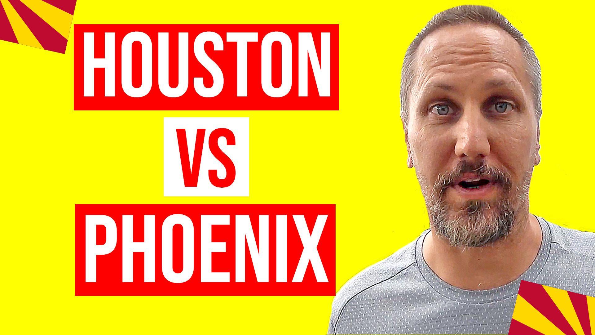 Phoenix Arizona Vs Houston Texas Moving To Houston Tx Or Phoenix Az Which Is Better Arizona Moving Advice Living In Arizona
