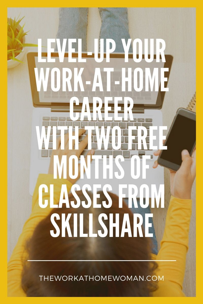 Level-up Your Work-at-Home Career with Two FREE Months of Classes ...