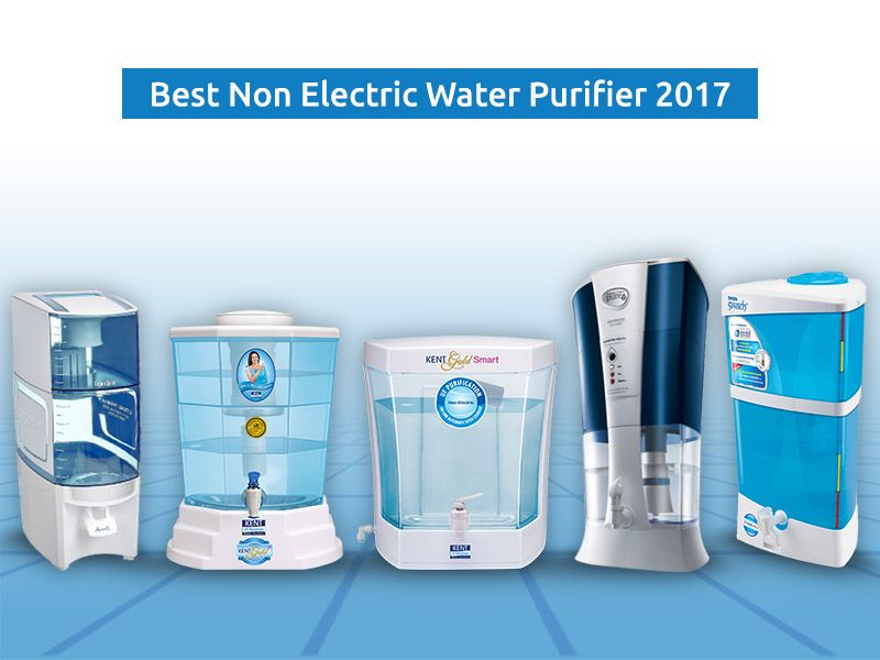 Top 5 Best Non Electric Water Purifier for home in India based on