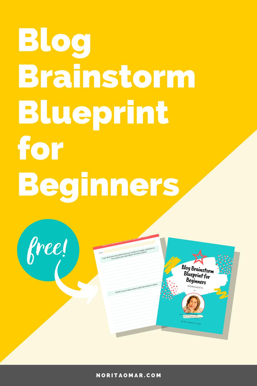 Blog Brainstorm Blueprint for Beginners Download the