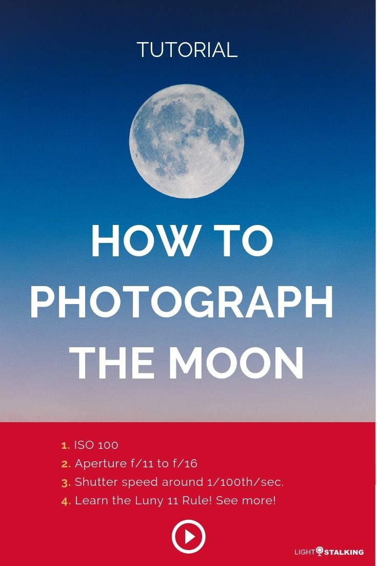 How to Photograph the Moon (With 10 Great Examples ...