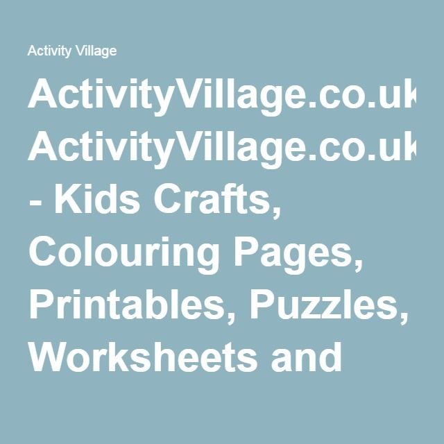 ActivityVillage.co.uk - Kids Crafts, Colouring Pages, Printables ...