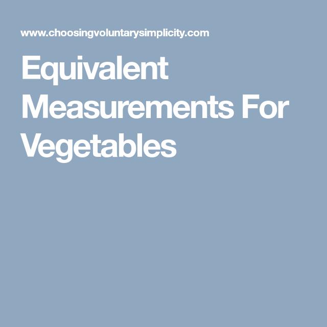 Equivalent Measurements For Vegetables
