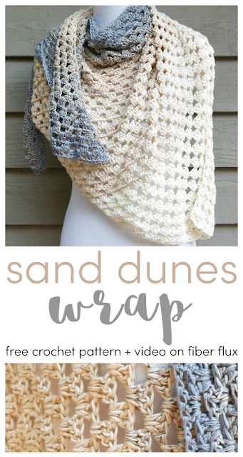 Sand Dunes Wrap, Free Crochet Pattern + Video