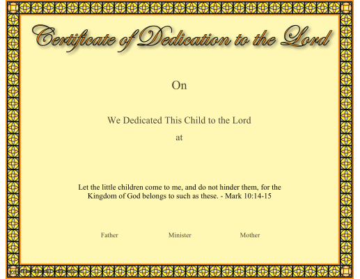 This Christian Certificate Of A Baby Or Child Dedication To The