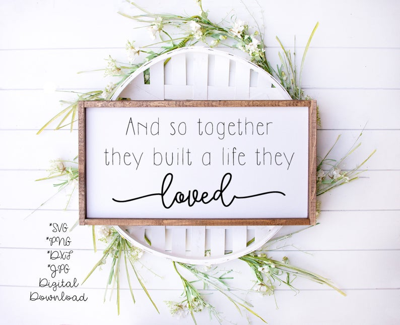 Download And So Together They Built A life They Love SVG | Bedroom ...