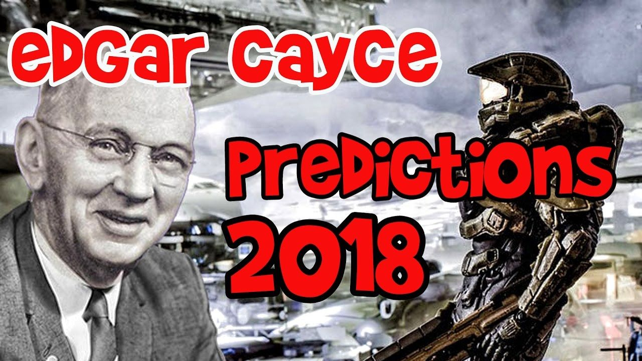 TOP5 predictions of Edgar Cayce for Next 2018 Year & Beyond
