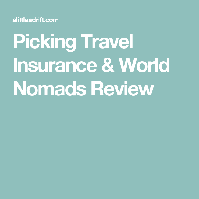 Honest Review Img Vs World Nomads Travel Insurance 2019 Travel Insurance Companies Travel Insurance Policy Travel