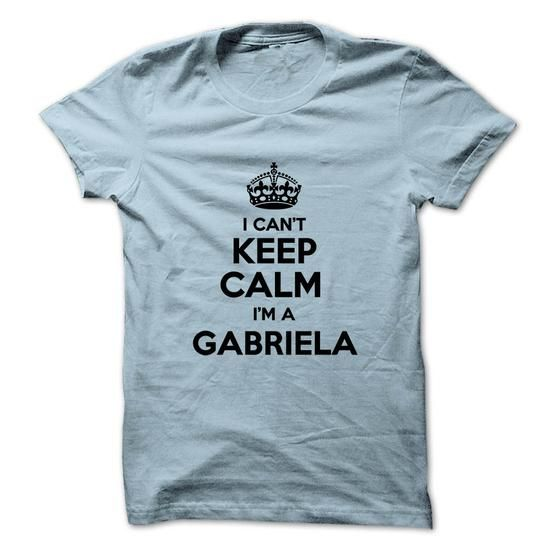 I cant keep calm Im a GABRIELA - #shirt #gray sweater. SATISFACTION GUARANTEED => https://www.sunfrog.com/Names/I-cant-keep-calm-Im-a-GABRIELA-26697475-Guys.html?68278