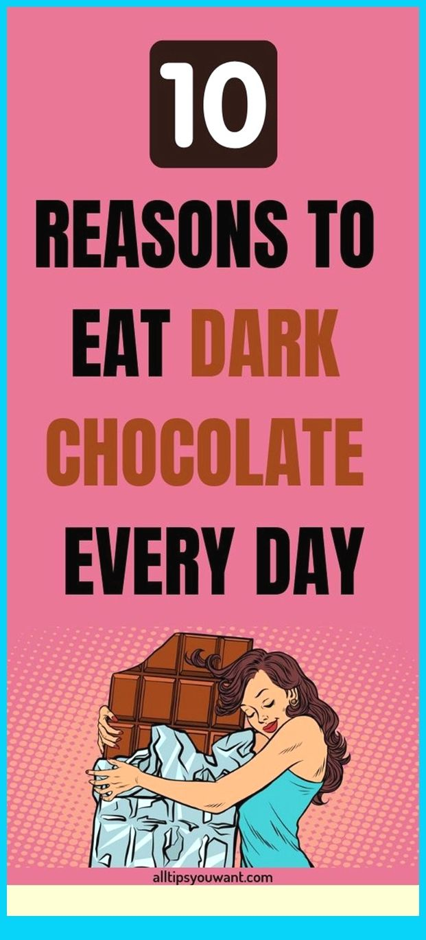 10 Reasons To Eat Dark Chocolate Every Day 10 REAS
