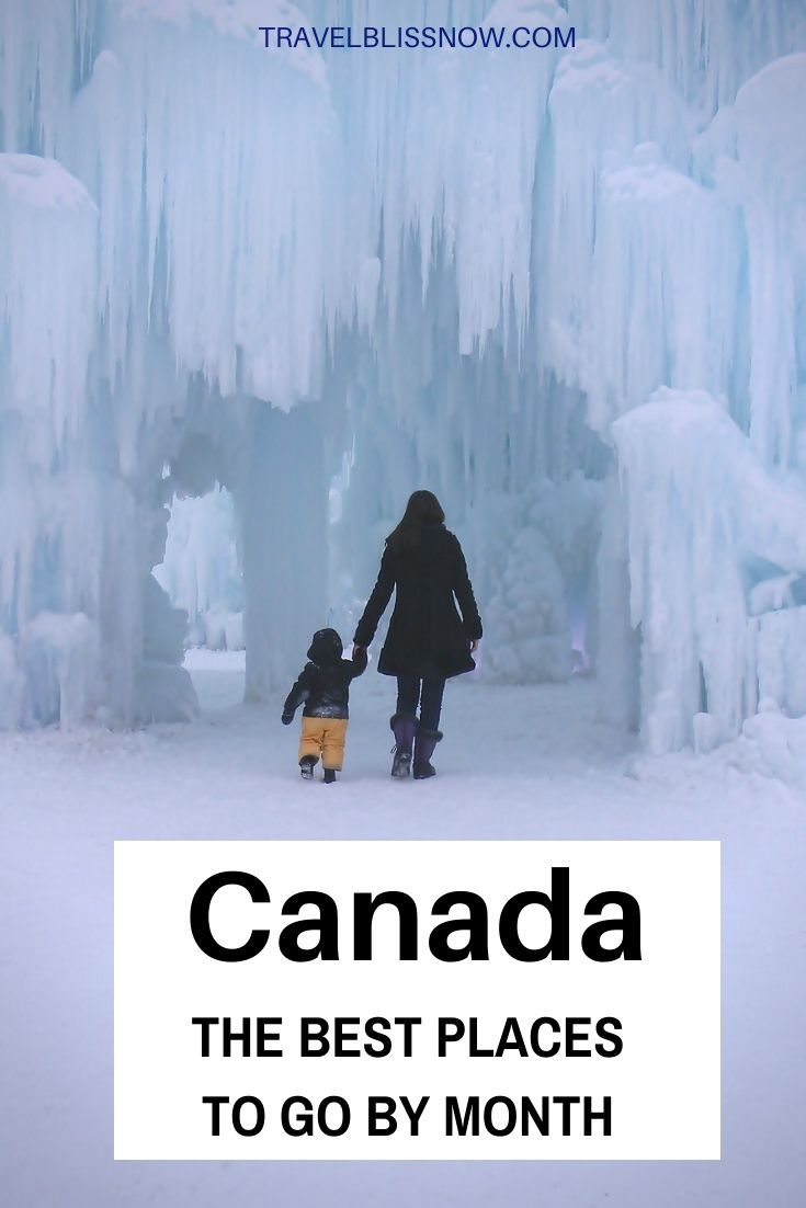 The Best Time To Visit Canada Where To Go Each Month Canada Travel Visit Canada Canada Summer