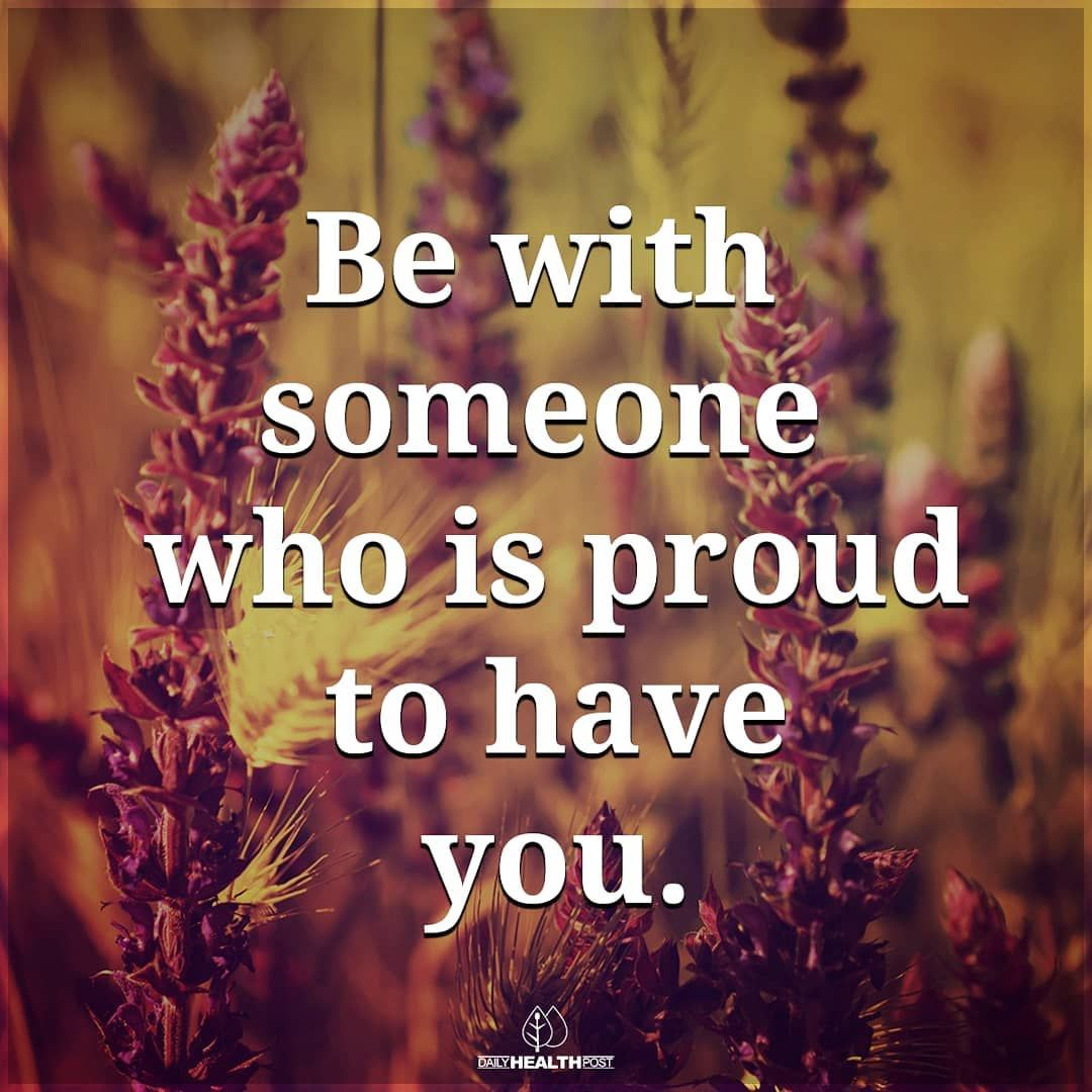 Happy Monday Be With Someone Who Is Proud To Have You And Will Fight For You Every Secon Be With Someone Who Quotes When You Like Someone Disappointment Quotes