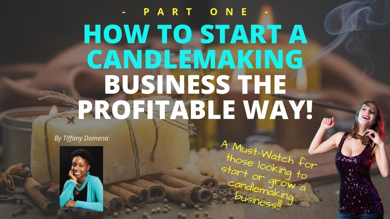 How to Start a Candle Making Business (Part One) #candlemakingbusiness